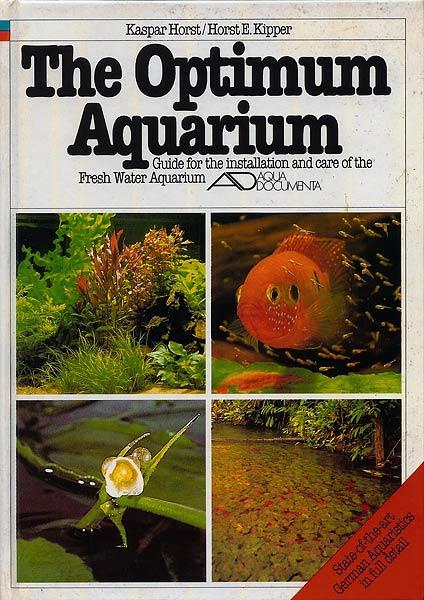 The Optimum Aquarium - Kaspar Horst & Horst Kipper